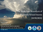 The Multi-Year Reanalysis of Remotely Sensed Storms (MYRORSS)