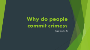 Why do people commit crimes?