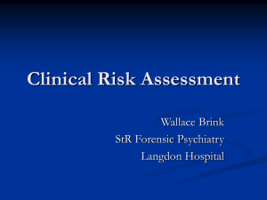 Clinical Risk Assessment - Dr Brink