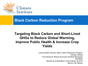 Targeting Black Carbon and Short-Lived GHGs to