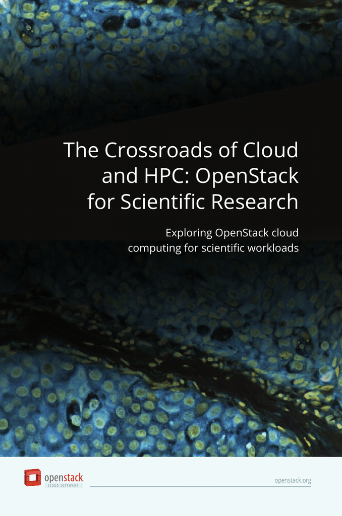 The Crossroads of Cloud and HPC: OpenStack for Scientific