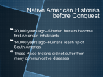 Native American Histories before Conquest