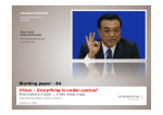 Working paper 84. China - Everything is under control