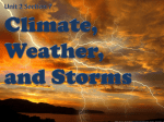 Unit 2 Section 7 Climate, Weather and Storms