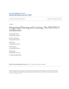 Integrating Planning and Learning: The PRODIGY Architecture