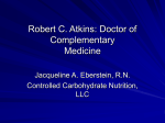 Dr. Robert Atkins: Doctor of Complementary - Low