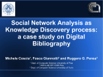 Social Network Analysis as Knowledge Discovery process: a case