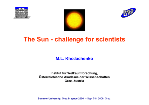 The Sun - challenge for scientists