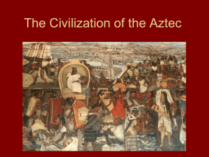 The Civilization of the Aztec