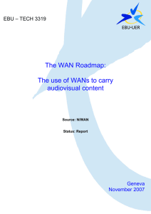 The WAN Roadmap: The use of WANs to carry audiovisual content