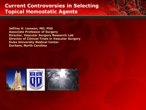 Controversies in Selecting Topical Hemostatic Agents