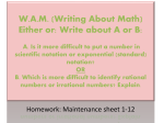 W.A.M. (Writing About Math) Either or: Write about A or B: A. Is it