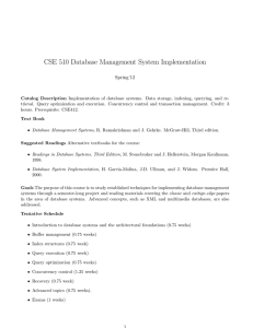 CSE 510 Database Management System Implementation