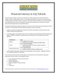 Financial Literacy in City Schools Financial literacy education is