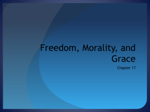 Freedom, Morality, and Grace