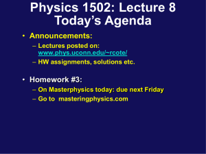 Lecture 8 - UConn Physics
