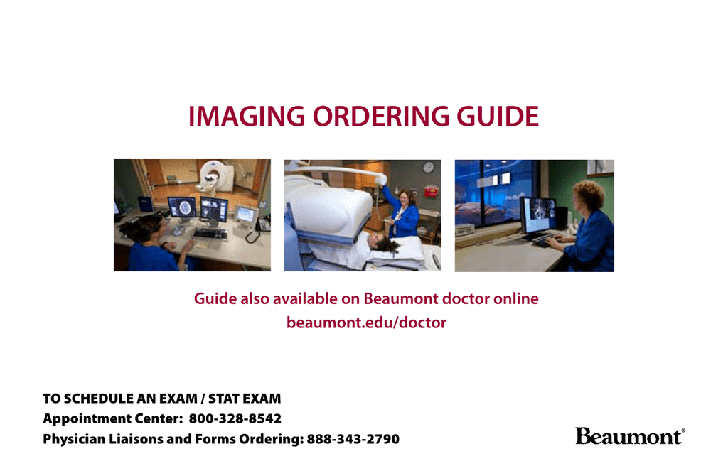 imaging ordering guide - Beaumont Health System