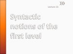 Syntactic notions of the first level