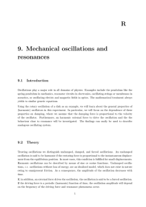 9. Mechanical oscillations and resonances R