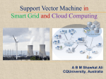 Support Vector Machine in Smart Grid and Cloud Computing