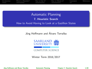 Automatic Planning – Chapter 7: Heuristic Search