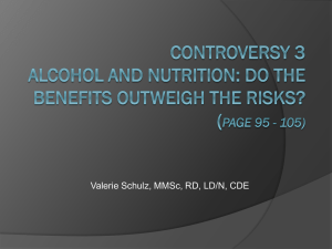 Controversy 3 Alcohol and Nutrition: Do the Benefits Outweigh the