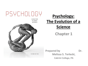 Psychology: The Evolution of a Science
