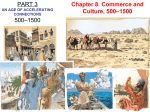 Chapter 8. Commerce and Culture, 500–1500 PART 3 500–1500