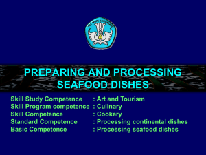 PREPARING AND PROCESSING SEAFOOD DISHES Skill Study