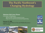 The Pacific Northwest`s Changing Hydrology Marketa McGuire Elsner