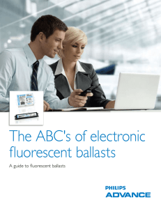 The ABC`s Of Electronic Fluorescent ballasts
