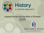 Imperial Decline and the Birth of Christian Europe