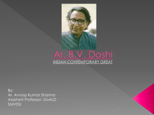 Ar.B.V. DOSHI (Indian Modernist)