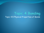 Topic 4.5 Physical Properties of Bonds