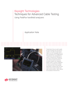Keysight Technologies Techniques for Advanced Cable Testing