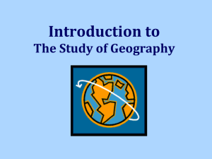 Unit 1: An Overview of Geography