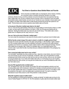 Fact Sheet on Questions About Bottled Water and Fluoride Some
