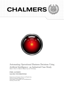 Automating Operational Business Decisions Using Artificial