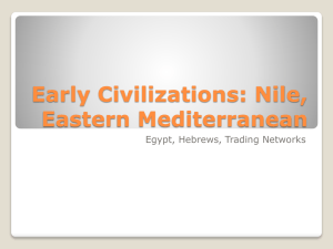 Early Civilizations: Nile, Eastern Mediterranean