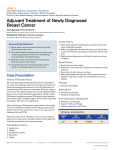 Adjuvant Treatment of Newly Diagnosed Breast Cancer