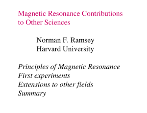 Magnetic Resonance Contributions to Other Sciences Norman F