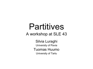 Partitives A workshop at SLE 43