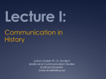Lecture I: Intro Medium Theory + Communication History