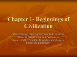 Chapter 1- Beginnings of Civilization