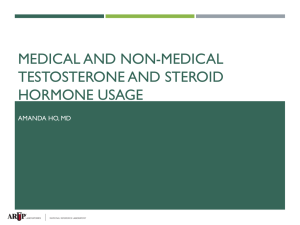 MEDICAL AND NON-MEDICAL TESTOSTERONE AND STEROID