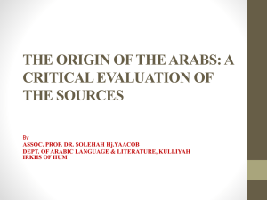 THE ORIGIN OF THE ARABS: A CRITICAL EVALUATION OF THE