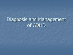 Diagnosis and Management of ADHD