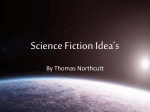 Science Fiction Idea*s