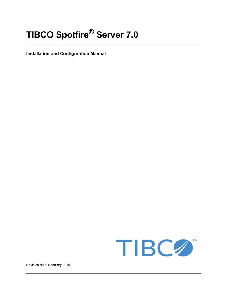 TIBCO Spotfire Server 7 0