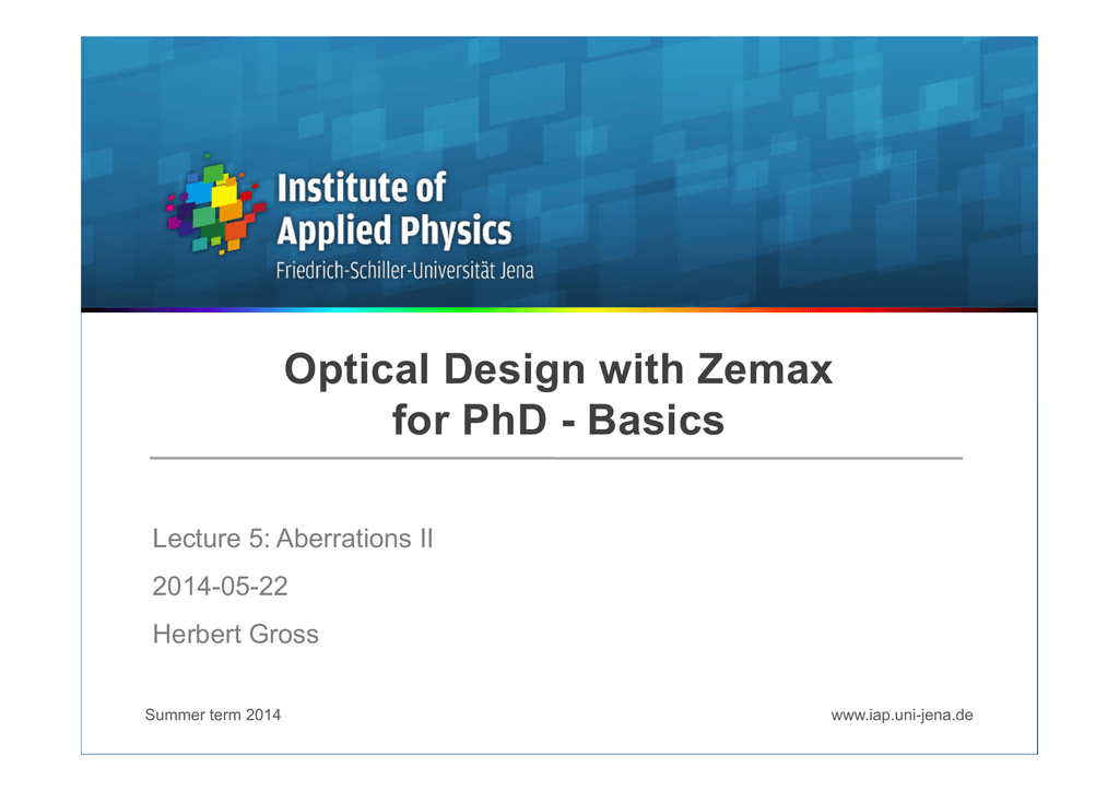 ODZ_PhD_Optical design with Zemax PhD Basics 5 Aberrations II